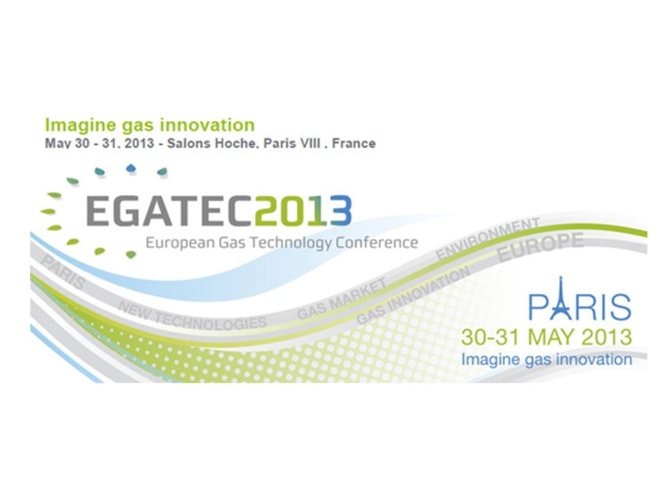 """EGATEC 2013 – 2nd European Gas Technology Conference """"Imagine Gas innovation"""", hosted by AFG."""